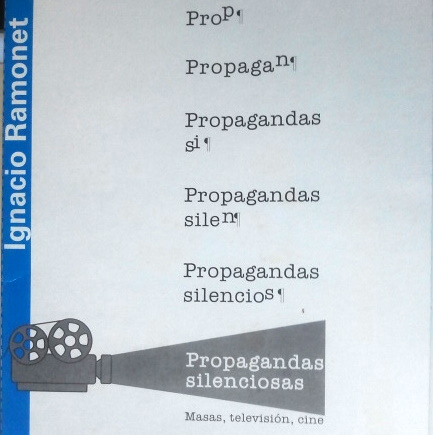 Portada de la edición cubana de Propagandas silenciosas, de Ignacio Ramonet