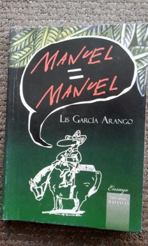 Portada del libro escrito por la periodista Lis García Arango, publicado por Ediciones Matanzas, en 2014.